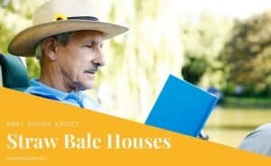 Best Books About Straw Bale Houses